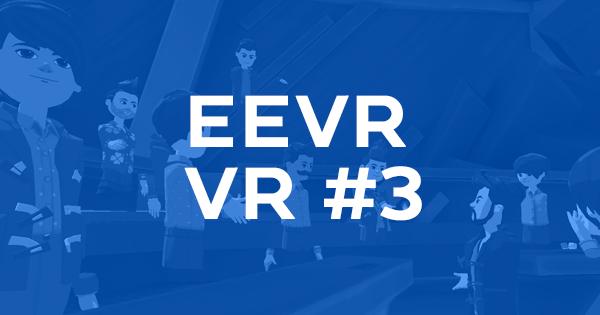 EEVR VR #3